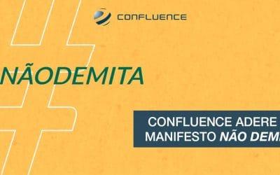 """Confluence adere ao Manifesto """"Não Demita"""""""